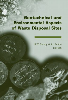 Geotechnical and Environmental Aspects of Waste Disposal Sites: Proceedings of the 4th International Symposium on Geotechnics Related to the Environment - GREEN 4, Wolverhampton, UK, 28 June-1 July 2004, 1st Edition (Hardback) book cover