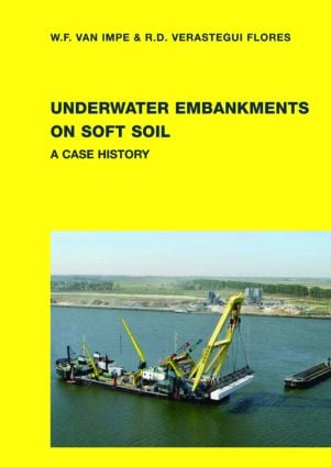 Underwater Embankments on Soft Soil: A Case History, 1st Edition (Hardback) book cover