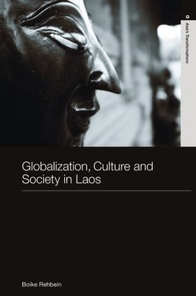 Globalization, Culture and Society in Laos (Hardback) book cover
