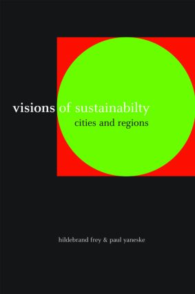 Visions of Sustainability: Cities and Regions (Paperback) book cover