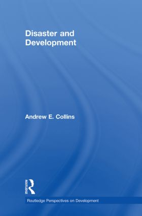 Disaster and Development (Hardback) book cover