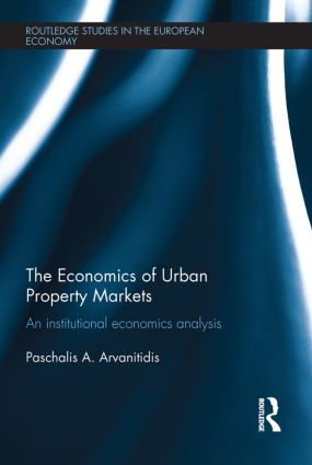 The Economics of Urban Property Markets: An Institutional Economics Analysis book cover