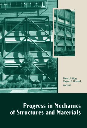 Progress in Mechanics of Structures and Materials: Proceedings of the 19th Australasian Conference on the Mechanics of Structures and Materials (ACMSM19), Christchurch, New Zealand, 29 November - 1 December 2006, 1st Edition (Hardback) book cover