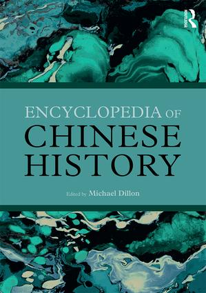 Encyclopedia of Chinese History: 1st Edition (Hardback) book cover