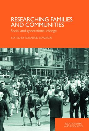 Researching Families and Communities: Social and Generational Change (Paperback) book cover