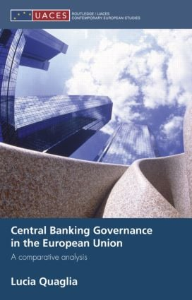 Central Banking Governance in the European Union: A Comparative Analysis book cover
