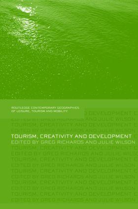 Tourism, Creativity and Development (Hardback) book cover