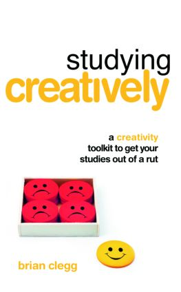 Studying Creatively: A Creativity Toolkit to Get Your Studies Out of a Rut book cover