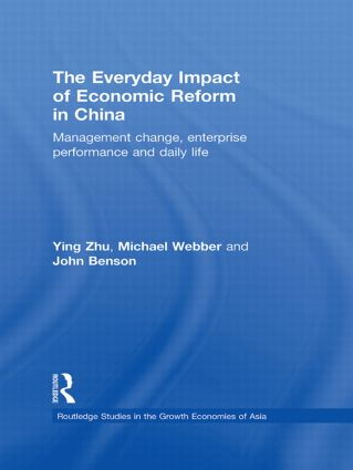 The Everyday Impact of Economic Reform in China: Management Change, Enterprise Performance and Daily Life (Hardback) book cover