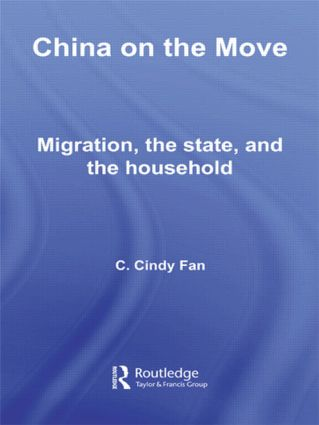 China on the Move: Migration, the State, and the Household, 1st Edition (Hardback) book cover