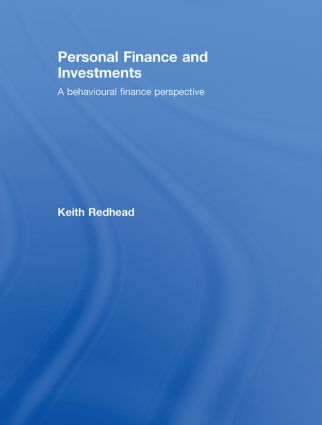 Personal Finance and Investments: A Behavioural Finance Perspective, 1st Edition (Hardback) book cover