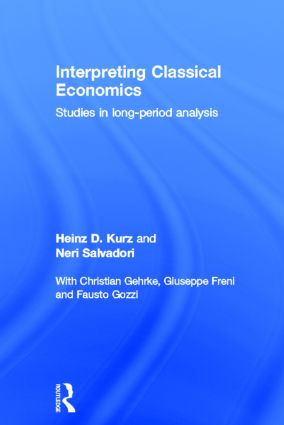 Interpreting Classical Economics: Studies in Long-Period Analysis (Hardback) book cover