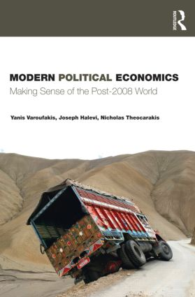 Modern Political Economics: Making Sense of the Post-2008 World (Paperback) book cover