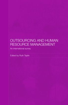 Outsourcing and Human Resource Management: An International Survey (Hardback) book cover