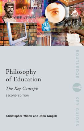 Philosophy of Education: The Key Concepts: 2nd Edition (Paperback) book cover