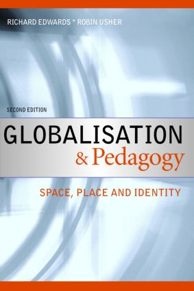 Globalisation & Pedagogy: Space, Place and Identity, 2nd Edition (Paperback) book cover