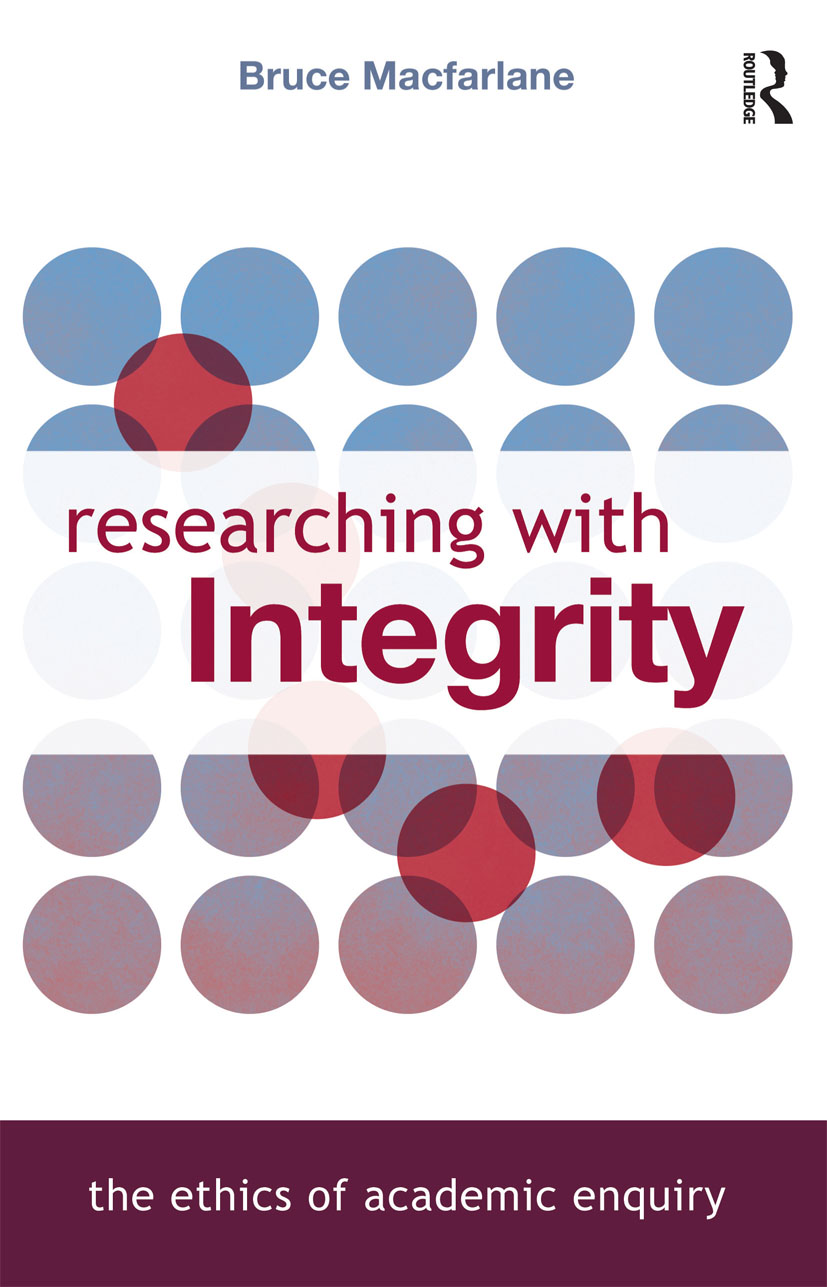 Researching with Integrity: The Ethics of Academic Enquiry, 1st Edition (Paperback) book cover