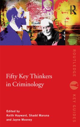 Fifty Key Thinkers in Criminology (Paperback) book cover