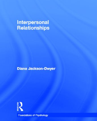 Interpersonal Relationships: 1st Edition (Hardback) book cover