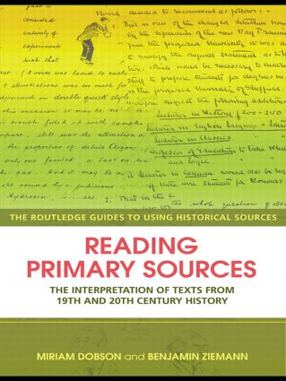 Reading Primary Sources: The Interpretation of Texts from Nineteenth and Twentieth Century History book cover