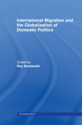 International Migration and Globalization of Domestic Politics book cover