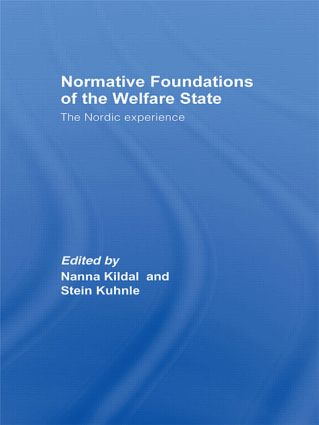 Normative Foundations of the Welfare State: The Nordic Experience (Paperback) book cover