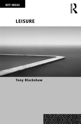 Leisure: 1st Edition (Paperback) book cover