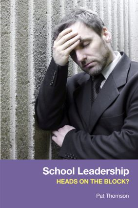 School Leadership - Heads on the Block?: 1st Edition (Paperback) book cover