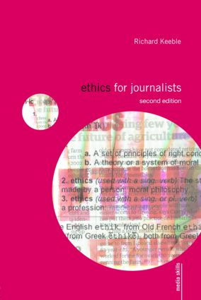 Ethics for Journalists: 2nd Edition (Paperback) book cover