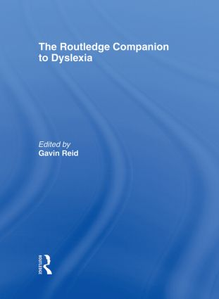 The Routledge Companion to Dyslexia (Hardback) book cover