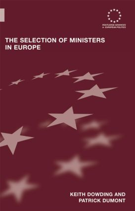 The Selection of Ministers in Europe: Hiring and Firing (Hardback) book cover