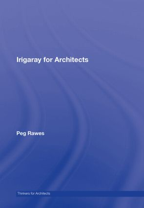 Irigaray for Architects book cover