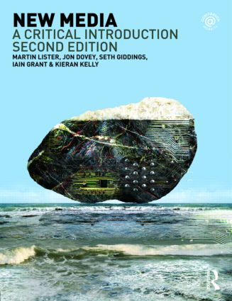 New Media: A Critical Introduction, 2nd Edition (Paperback) book cover