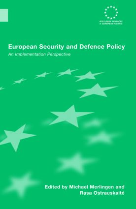 European Security and Defence Policy: An Implementation Perspective, 1st Edition (Hardback) book cover
