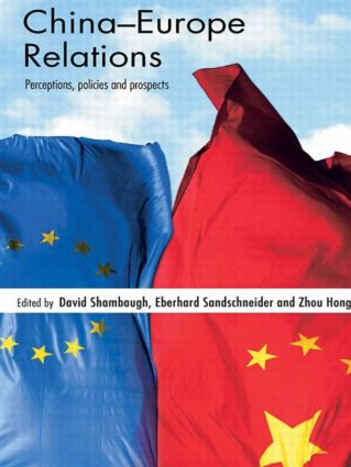 China-Europe Relations: Perceptions, Policies and Prospects (Paperback) book cover
