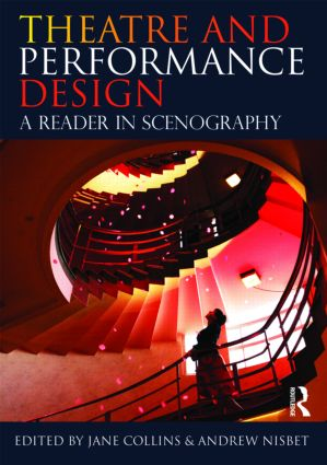 Theatre and Performance Design: A Reader in Scenography book cover