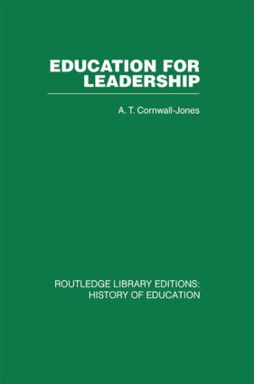 Education For Leadership: The International Administrative Staff Colleges 1948-1984, 1st Edition (Hardback) book cover