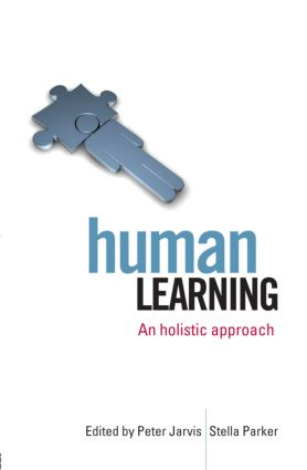 Human Learning: An Holistic Approach, 1st Edition (Paperback) book cover