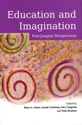 Education and Imagination: Post-Jungian Perspectives (Paperback) book cover