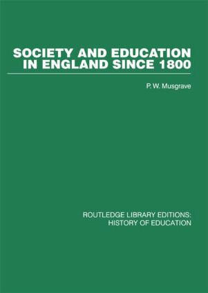 Society and Education in England Since 1800 (Hardback) book cover