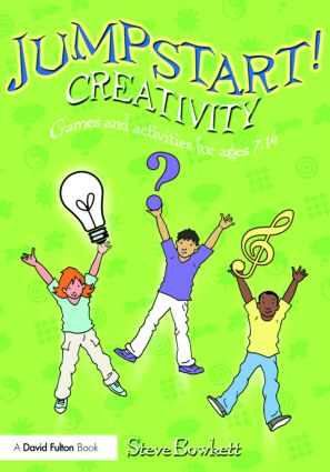 Jumpstart! Creativity: Games and Activities for Ages 7–14 book cover