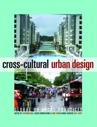 Cross-Cultural Urban Design: Global or Local Practice? (Paperback) book cover