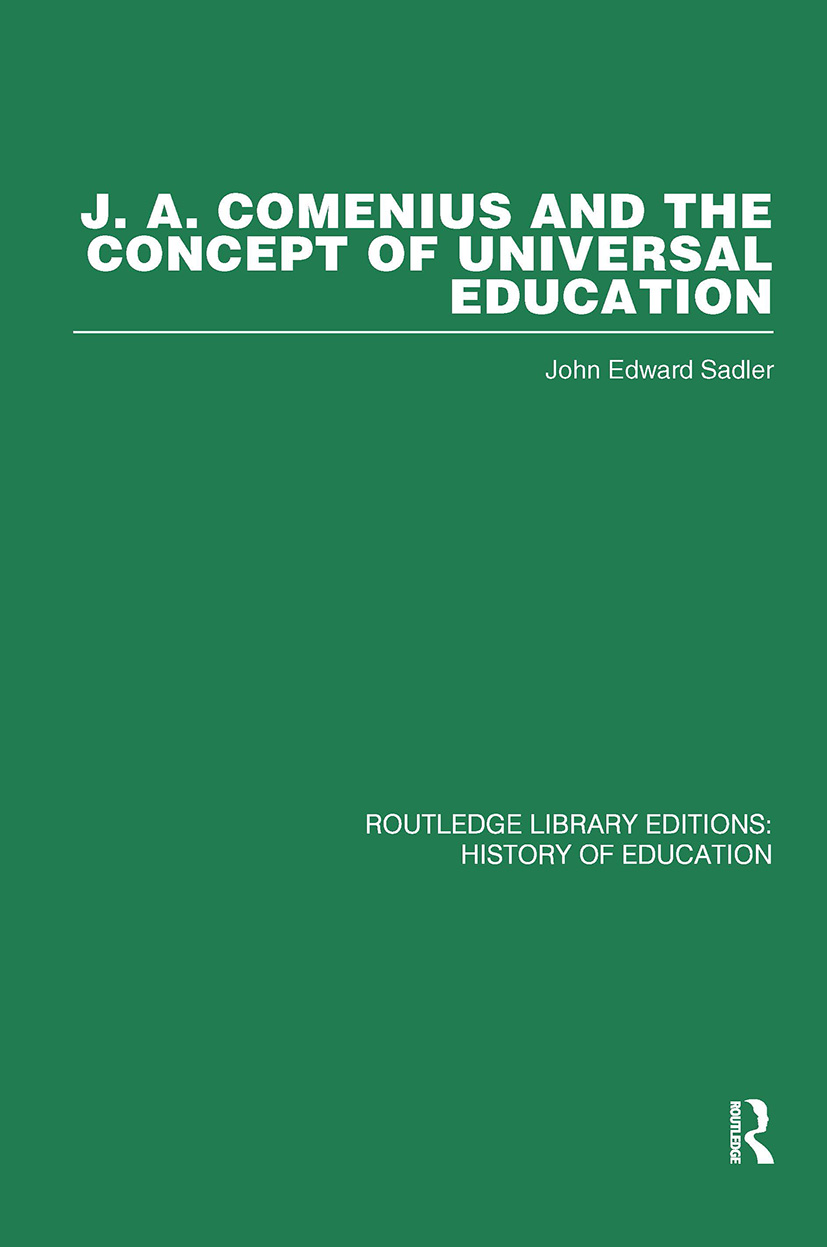 J A Comenius and the Concept of Universal Education: 1st Edition (Hardback) book cover