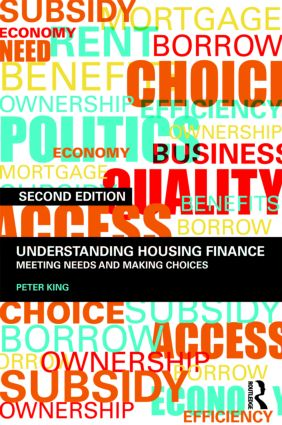 Understanding Housing Finance: Meeting Needs and Making Choices, 2nd Edition (Paperback) book cover