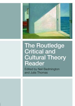 The Routledge Critical and Cultural Theory Reader: 1st Edition (Paperback) book cover