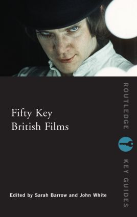 Fifty Key British Films (Paperback) book cover