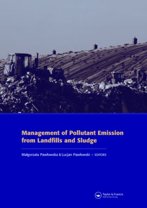 Management of Pollutant Emission from Landfills and Sludge: 1st Edition (Hardback) book cover