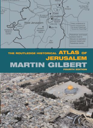 The Routledge Historical Atlas of Jerusalem: Fourth edition (Paperback) book cover