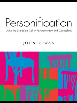 Personification: Using the Dialogical Self in Psychotherapy and Counselling (Paperback) book cover