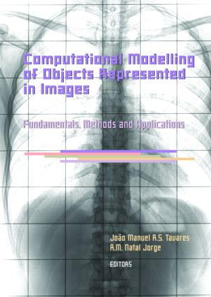 Computational Modelling of Objects Represented in Images. Fundamentals, Methods and Applications: Proceedings of the International Symposium CompIMAGE 2006 (Coimbra, Portugal, 20-21 October 2006), 1st Edition (Hardback) book cover